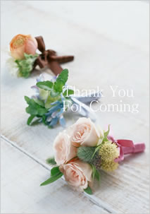 [Thank You For Coming] 3つの花束